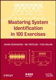 Mastering System Identification in 100 Exercises 9780470936986