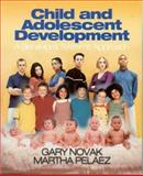 Child and Adolescent Development 9780761926986