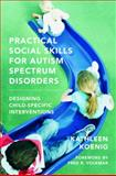 Practical Social Skills for Autism Spectrum Disorders