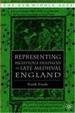 Representing Righteous Heathens in Late Medieval England 9781403966995