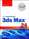 3ds Max in 24 Hours, Sams Teach Yourself 1st Edition