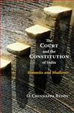 The Court and the Constitution of India 9780195696998