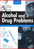 Alcohol and Drug Problems 9780195516999