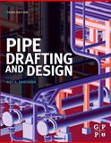 Pipe Drafting and Design 3rd Edition