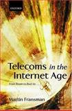 Telecoms in the Internet Age 9780199257003