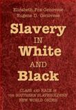 Slavery in White and Black 9780521897006