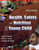 Health, Safety and Nutrition for the Young Child 9781401837006
