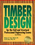 Timber Design for the Civil and Structural Professional Engineering Exams 9781888577006
