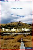 Trouble in Mind 1st Edition