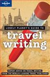 Travel Writing 2nd Edition