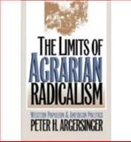The Limits of Agrarian Radicalism 9780700607020