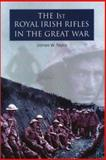 First Royal Irish Rifles in the Great War 9781851827022
