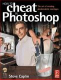 How to Cheat in Photoshop 9780240517025