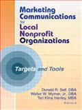 Marketing Communications for Local Nonprofit Organizations 9780789017031