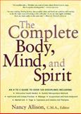 The Complete Body, Mind, and Spirit 9780658007040