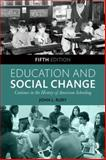 Education and Social Change 5th Edition