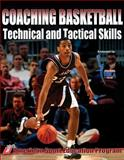 Coaching Basketball Technical and Tactical Skills 1st Edition