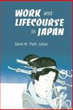 Work and Lifecourse in Japan 9780873957052