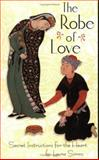 The Robe of Love 9781930337053