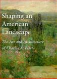 Shaping an American Landscape 9780874517057