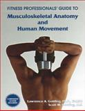 Fitness Professional's Guide to Musculoskeletal Anatomy and Human Movement