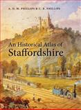 An Historical Atlas of Staffordshire 9780719077067