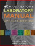 Human Anatomy Laboratory Manual with Cat Dissections 6th Edition