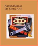 Nationalism in the Visual Arts 9780300077070