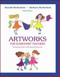 Artworks for Elementary Teachers 9th Edition