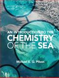 An Introduction to the Chemistry of the Sea 2nd Edition
