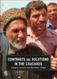 Contrasts and Solutions in the Caucasus 9788772887081