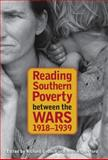 Reading Southern Poverty Between the Wars, 1918-1939 9780820327082