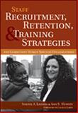 Staff Recruitment, Retention, and Training Strategies for Community Human Services Organizations 9781557667083