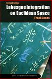 Lebesgue Integration on Euclidean Space 9780763717087