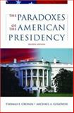 The Paradoxes of the American Presidency 9780195167092