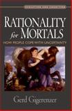 Rationality for Mortals 9780199747092
