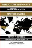 Structure and Policy in Japan and the United States 9780521467100