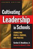 Cultivating Leadership in Schools 2nd Edition