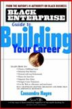 Black Enterprise Guide to Building Your Career 9780471417101