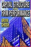 Capital Structure and Firm Performance 9781412807104