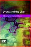 Drugs and the Liver 9780853697107