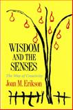 Wisdom and the Senses