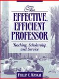 The Effective, Efficient Professor 9780205337118