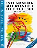 Integrating Microsoft Office 97 Professional - Illustrated Brief Edition 9780760047118