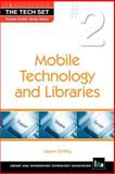 Mobile Technology and Libraries 9781555707118