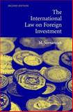 The International Law on Foreign Investment 9780521837132