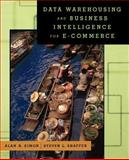 Data Warehousing and Business Intelligence for E-Commerce 9781558607132