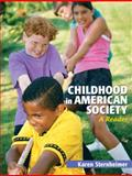 Childhood in American Society 1st Edition