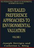 Revealed Preference Approaches to Environmental Valuation 9780754627142