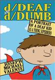 D/Deaf and D/Dumb